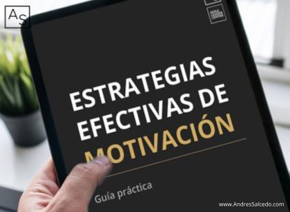 Calcula la motivación de las personas y aprende a diseñar estrategias efectivas de motivación